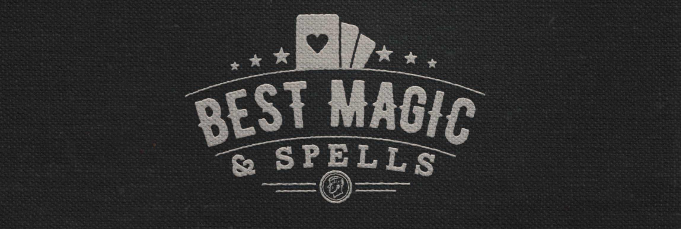 Best Magic and Spells